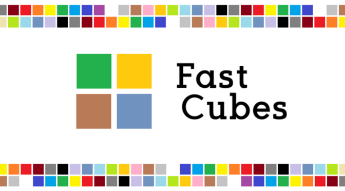 fast cubes
