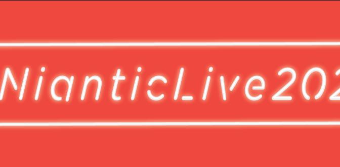 Niantic abre inscrições para novos eventos presenciais no Niantic Live 2020