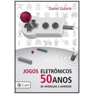 Livro nacional conta 50 anos de jogos eletrônicos