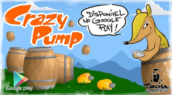 Tocha Games anuncia Crazy Pump para Android