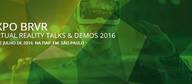 BRVR 2016: Congresso brasileiro de Realidade Virtual será realizado em julho em de São Paulo