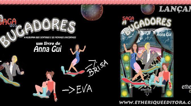 Livro com temática gamer é lançado pela Etherique Editora – A Saga dos Bugadores: A Alquimia dos Sentidos e os Meninos Unicórnios