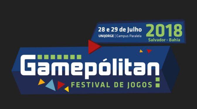 Gamepólitan – evento de games em Salvador, BA, reúne centenas de atividades e convidados especiais