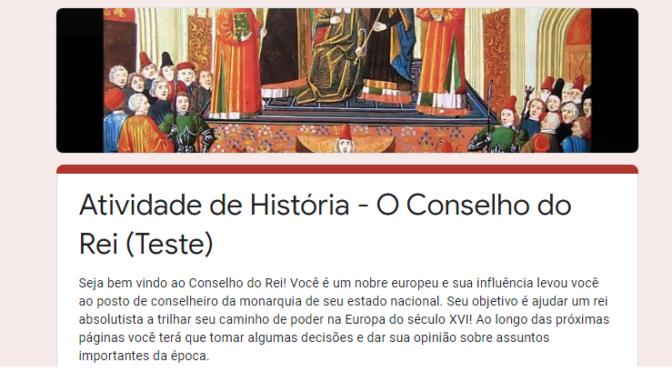 """""""Conselhos do Rei"""" coloca o estudante dentro de uma monarquia absolutista europeia."""