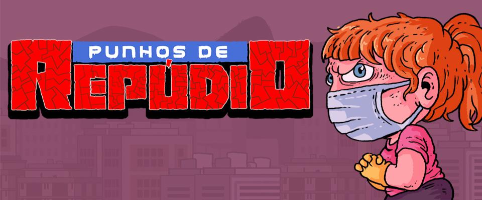 Punhos de Repúdio – game brasileiro deixa jogador descarregar a fúria em qualquer um que não use máscaras